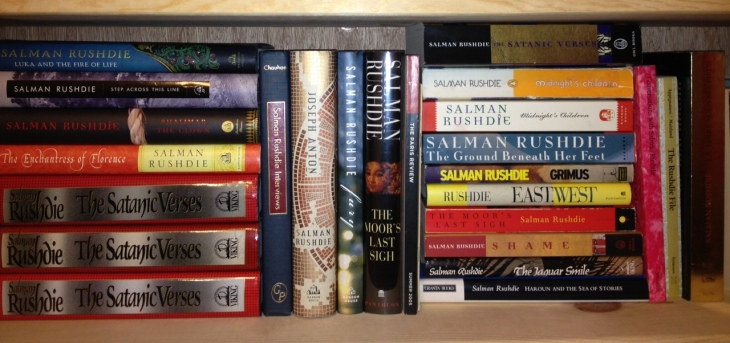 Salman Rushdie, Midnight's Children, The Satanic Verses, The Ground Beneath Her Feet, Shame, Fury, The Jaguar Smile, Haroun and the Sea of Stories, The Moor's Last Sigh, Joseph Anton, The Enchantress of Florence, Shalimar the Clown, Step Across this Line, Luka and the Fire of life