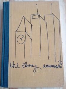 The Ebony Towers, John Fowles