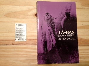 La-Bas, Down There, J.K. Huysmans, Huysmans
