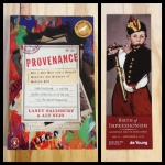 Provenance: How a Con Man and a Forger Rewrote the History of Modern Art, Laney Salisbury, Birth of Impressionism, de Young, Aly Sujo