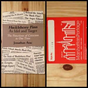 Huckleberry Finn As Idol and Target, the Functions of Criticism in Our Time, Jonathan Arac, Huckleberry Finn, Huck Finn, Manhattan Portage