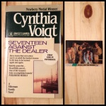 Seventeen Against the Dealer, Cynthia Voigt