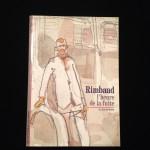 Rimbaud: l'heure de la fuite, Alain Borer