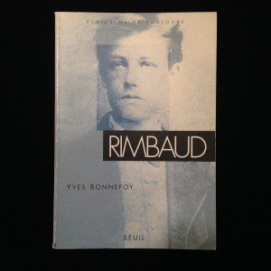 Rimbaud, Yves Bonnefoy