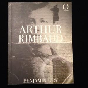 Arthur Rimbaud, Benjamin Ivry