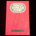 French Symbolist Poetry, translated by C. F. MacIntyre