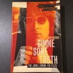 Gimme Some Truth: The John Lennon FBI Files, Jon Wiener