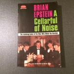 A Cellarful of Noise, The Autobiography of the Man Who Made the Beatles, Brian Epstein