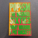Popism: The Warhol Sixties by Andy Warhol and Pat Hackett