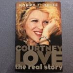 Courtney Love, The Real Story by Poppy Z. Brite