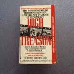 High Treason: The Assassination of President Kennedy and the New Evidence of Conspiracy by Robert J. Groden by Harrison Edward Livingstone