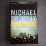 Crime Beat, Michael Connelly
