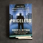Priceless How I went Undercover to Rescue the World's Stolen Treasure, Robert K. Whittman