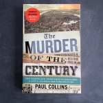 The Murder of the Century, Paul Collins