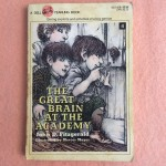 The Great Brain, The Great Brain at the Academy, John D Fitzgerald