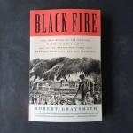 Black Fire The True Story of the Original Tom Sawyer, Robert Graysmith