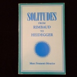 Solitudes From Rimbaud to Heidegger, Marc Froment-Meurice
