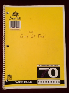The Gift of Fire, C. D. Wofford