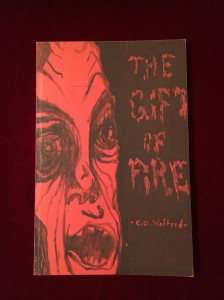 The Gift of Fire, C.D. Wofford