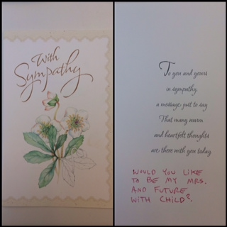 A sympathy card Clay sent me, randomly, with another the same proposal he asked every so often.