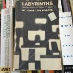 Labyrinths, Jorge Luis Borges