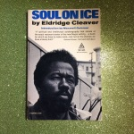 Soul on Ice—Eldridge Cleaver